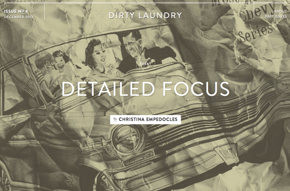 Detailed Focus, in Dirty Laundry Magazine